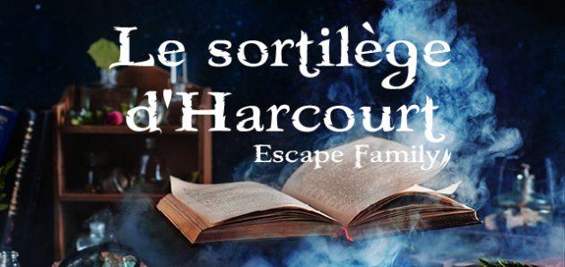 Escape Family #2 : Le sortilège d'Harcourt