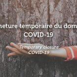 Fermeture temporaire COVID-19