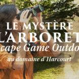 """Escape Game Outdoor """"Le mystère de l'arboretum"""""""